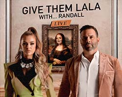 More Info for Give Them Lala...with Randall LIVE