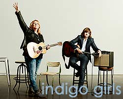 More Info for Indigo Girls
