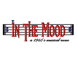In the Mood: A 1940's Musical Revue