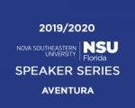 NSU Speaker Series