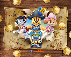 More Info for PAW Patrol Live! The Great Pirate Adventure!