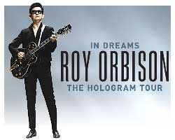 More Info for In Dreams: Roy Orbison in Concert - The Hologram Tour