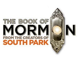 More Info for Back By Popular Demand The Book of Mormon Performances Begin January 26