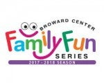 2017-2018 Broward Center Family Fun Series Presented by Hoffman's Chocolates
