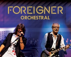 An Evening with Foreigner and the Dave Eggar Orchestra
