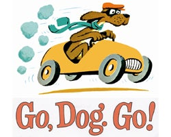 Go Dog Go! Family Fun Series