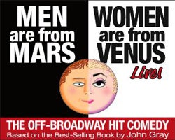 More Info for Men Are From Mars - Women Are From Venus LIVE!