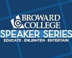 2018/2019 Broward College Speaker Series