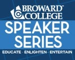2017–2018 Broward College Speaker Series